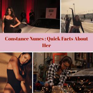 Constance Nunes Facts