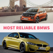 Most Reliable Bmw